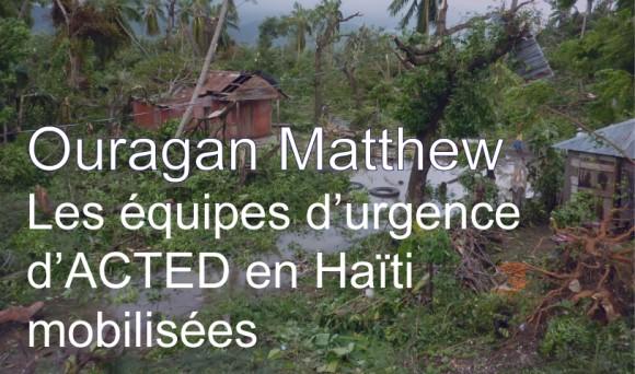 Urgence Haïti – La réponse d'ACTED à l'ouragan Matthew