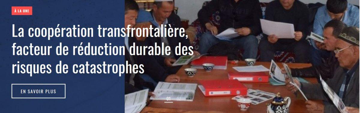 Des stratégies de coopération transfrontalière : Tadjiks et Kirghizes travaillent ensemble pour réduire les risques de catastrophe