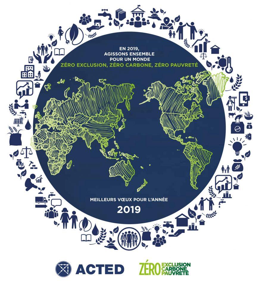 En 2019 agissons ensemble pour un monde Zéro Exclusion, Zéro Carbone, Zéro Pauvreté