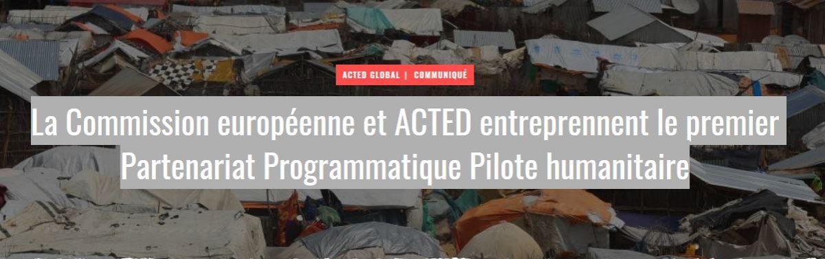 La Commission européenne et ACTED entreprennent le premier Partenariat Programmatique Pilote humanitaire