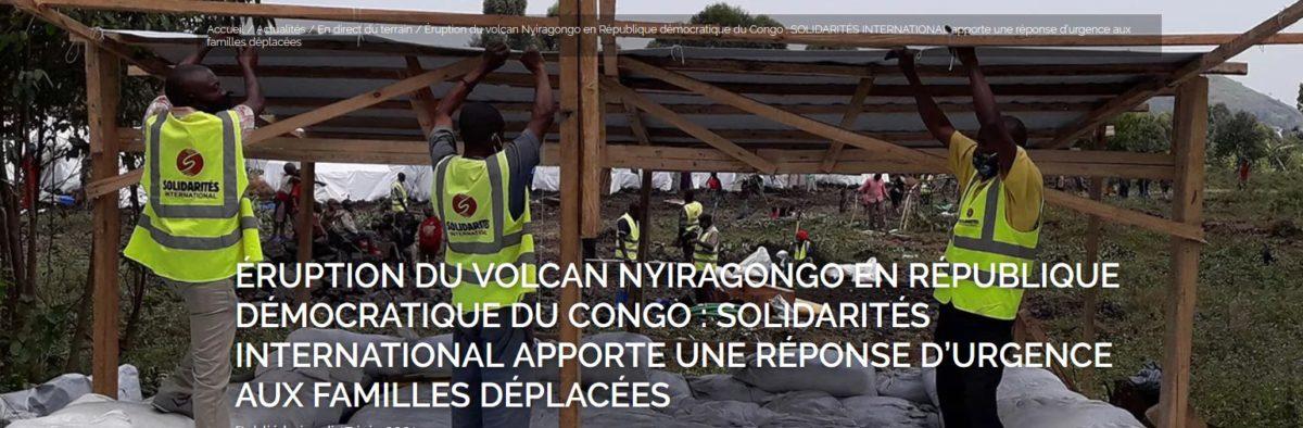 Éruption du volcan Nyiragongo en République démocratique du Congo : SOLIDARITÉS INTERNATIONAL apporte une réponse d'urgence aux familles déplacées