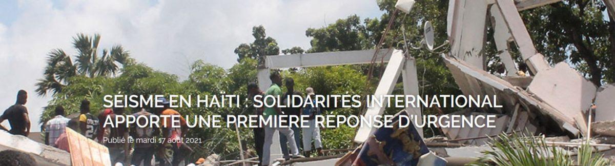 Séisme en Haïti : SOLIDARITÉS INTERNATIONAL apporte une première réponse d'urgence